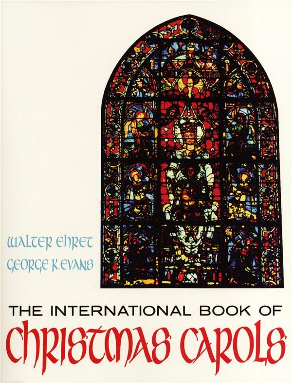 International Book Of Christmas Carols Lyrics Chrds - Voice