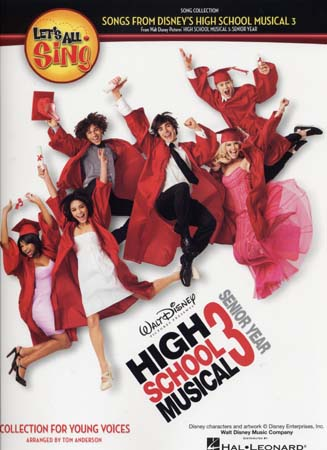 DISNEY - HIGH SCHOOL MUSICAL 3 - LET'S ALL SING - PIANO, CHANT