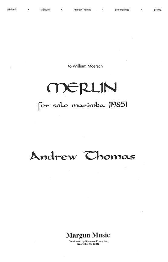 Thomas A. - Merlin - Marimba