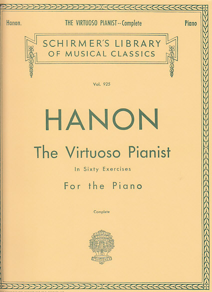 HANON CHARLES-LOUIS - VIRTUOSO PIANIST IN 60 EXCERCICES, COMPLETE - PIANO