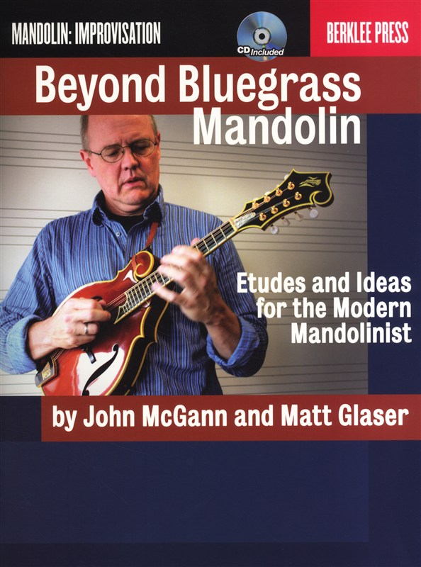 Mcgann And Glaser Beyond Bluegrass Mandolin Berklee + Cd - Mandolin