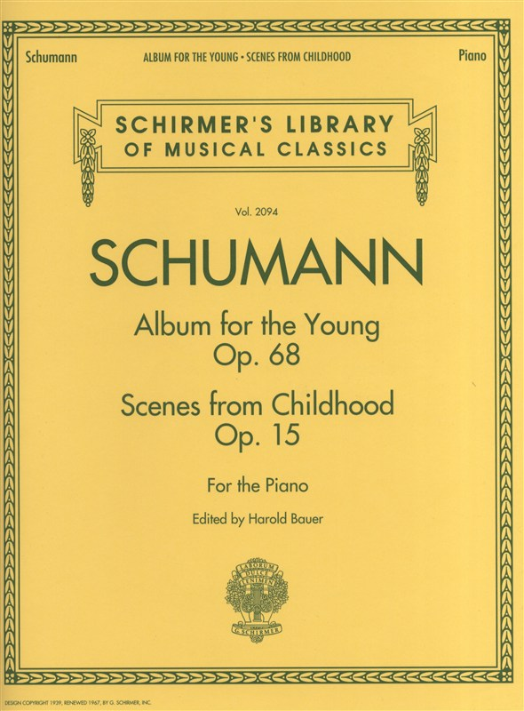 SCHUMANN RICHARD ALBUM FOR THE YOUNG AND SCENES FROM CHILDHOOD - PIANO SOLO