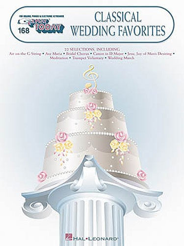 E-z Play Today 168 Classical Wedding Favorites - Melody Line, Lyrics And Chords