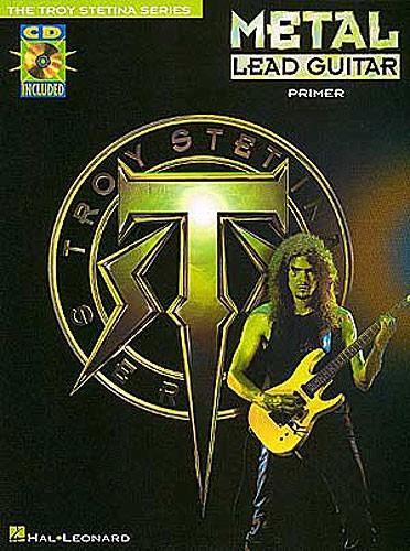 Stetina Troy - Metal Lead Guitar Primer+ Cd - Guitar Tab
