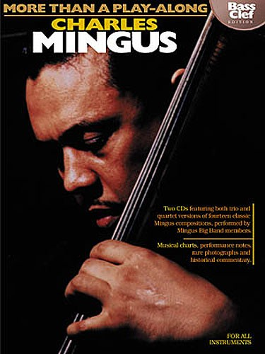 More Than A Play-along Charles Mingus Bass Clef Edition All Inst Bo - All Instruments
