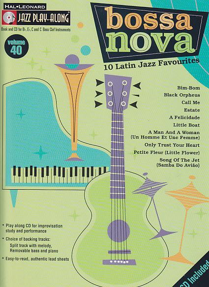 Jazz Play Along Vol.40 + Cd - Bossa Nova - Bb, Eb, C Instruments
