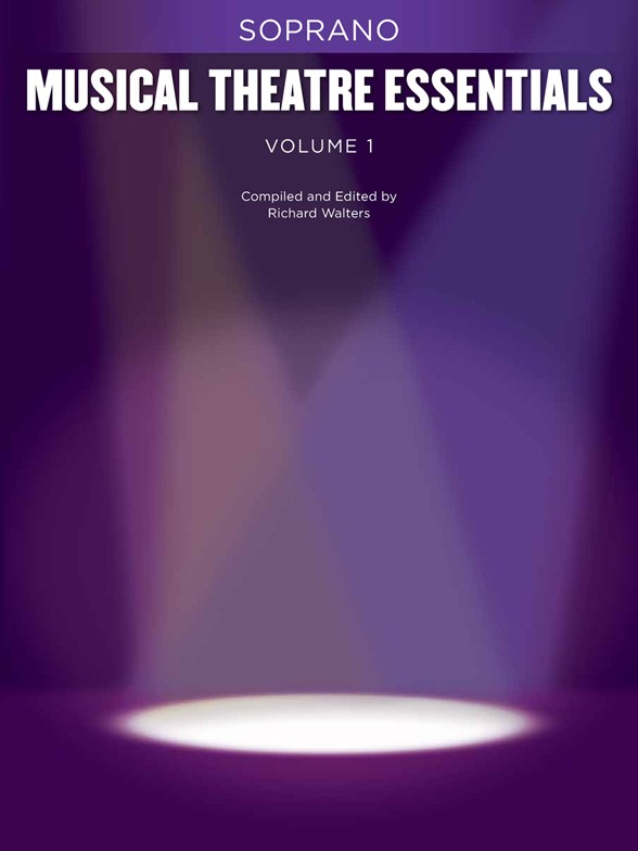 Musical Theatre Essentials - Soprano - Volume 1 - Soprano