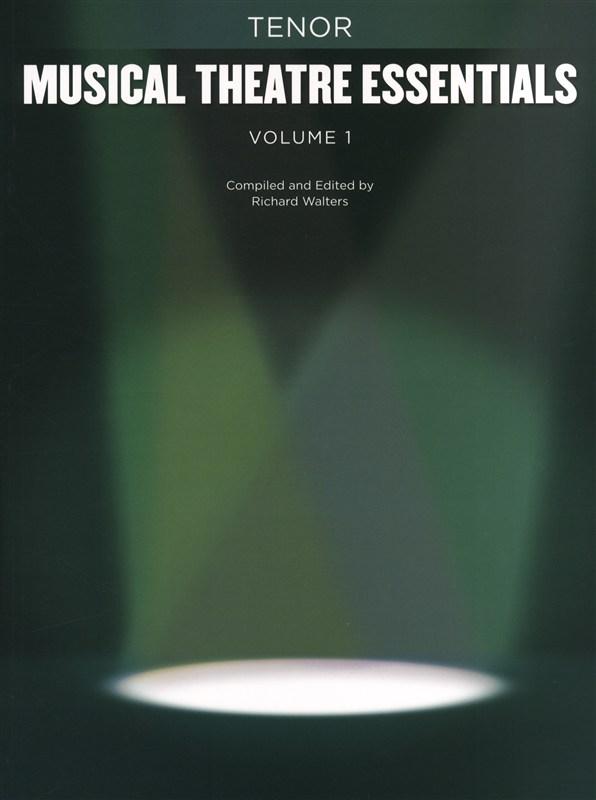 Musical Theatre Essentials  Volume 1 - Tenor