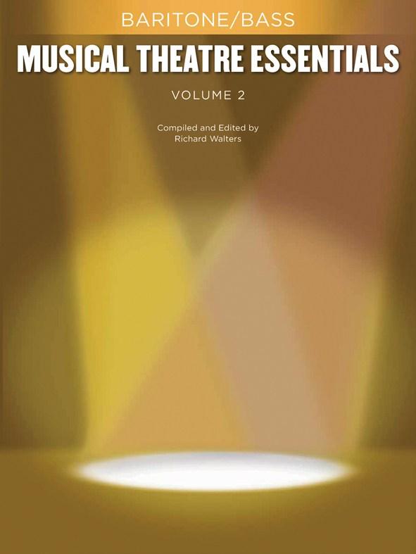 Musical Theatre Essentials - Baritone/bass - Volume 2 - Bass Voice