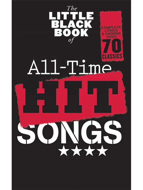LITTLE BLACK SONGBOOK - ALL TIME HIT SONGS - PAROLES & ACCORDS