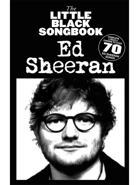 LITTLE BLACK SONGBOOK - ED SHEERAN - PAROLES & ACCORDS
