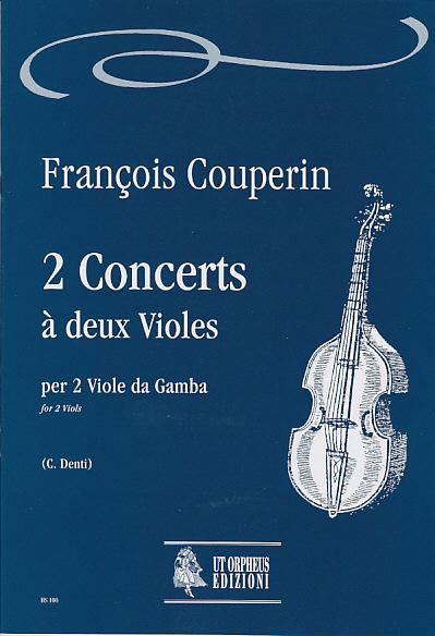 Couperin Francois - 2 Concerts A Deux Violes - 2 Viols