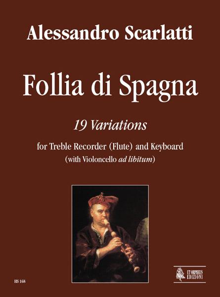 Scarlatti Alessandro - Follia Di Spagna, 19 Variations