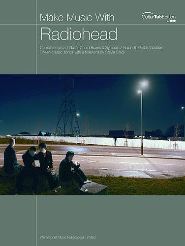 Radiohead Make Music With
