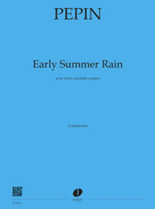Pepin Camille - Early Summer Rain - Conducteur