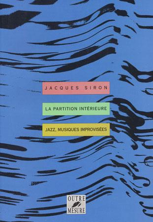 Siron Jacques - La Partition Interieure