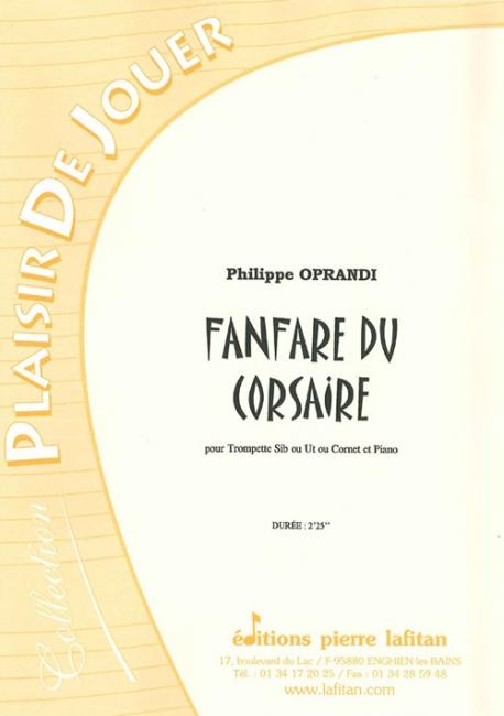 Oprandi P. - Fanfare Du Corsaire - Trompette Ou Cornet, Piano