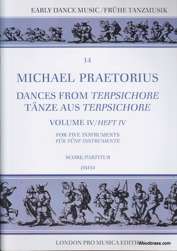 PRAETORIUS M. - DANCES FROM TERPSICHORE VOL. IV - 5 INSTRUMENTS