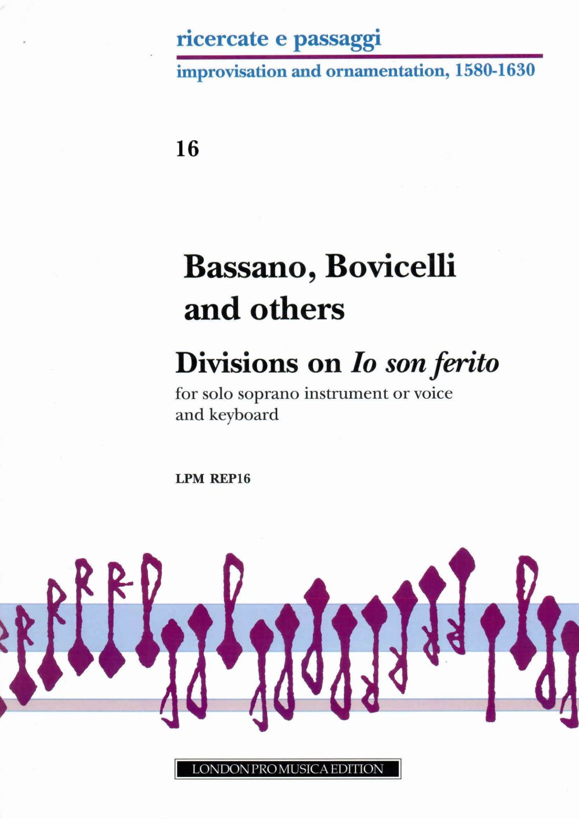 Bassano, Bovicelli And Others - Divisions On Io Son Ferrito Ahi Lasso - Dessus(voix) Et Bc