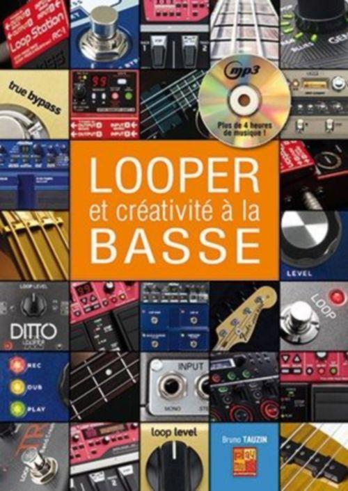 Tauzin Bruno - Looper and Creativite A La Basse + Cd