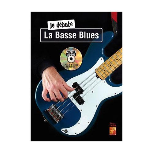 Tauzin Bruno - Je Debute La Basse Blues