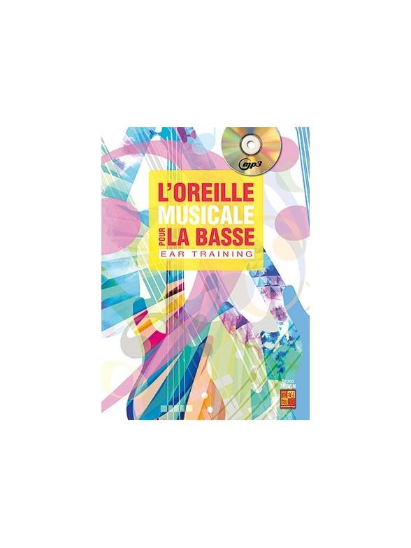 Tauzin Bruno - L'oreille Musicale Pour La Basse + Cd
