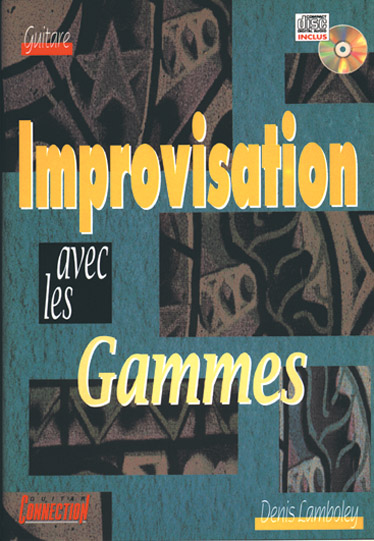 LAMBOLEY DENIS - IMPROVISATION AVEC GAMMES + CD - GUITARE TAB