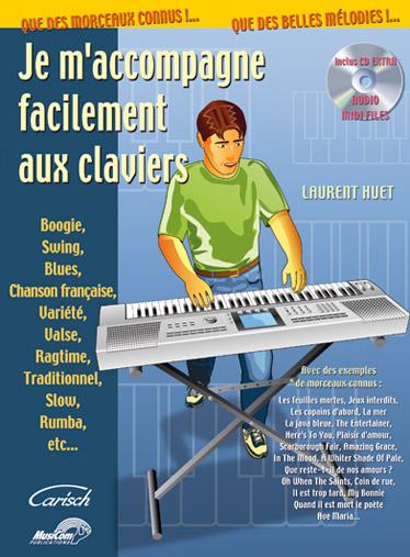 Huet Laurent - Je M'accompagne Facilement Aux Claviers + Cd