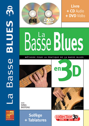 Bioteau Gilles - Basse Blues En 3d Cd + Dvd