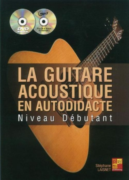 Laisnet S. - La Guitare Acoustique En Autodidacte + Cd + Dvd