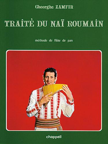 Zamfir Gheorghe - Traite Du Nai Roumain, Methode De Flute De Pan