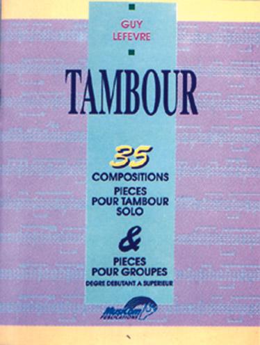 Lefevre Guy - 35 Compositions Pour Tambour - Batterie