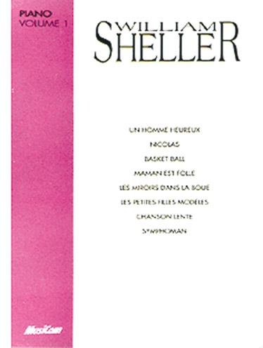Sheller William Volume 1 - Chant / Piano