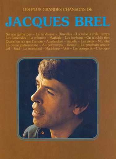 Brel Jacques Les Plus Grandes Chansons