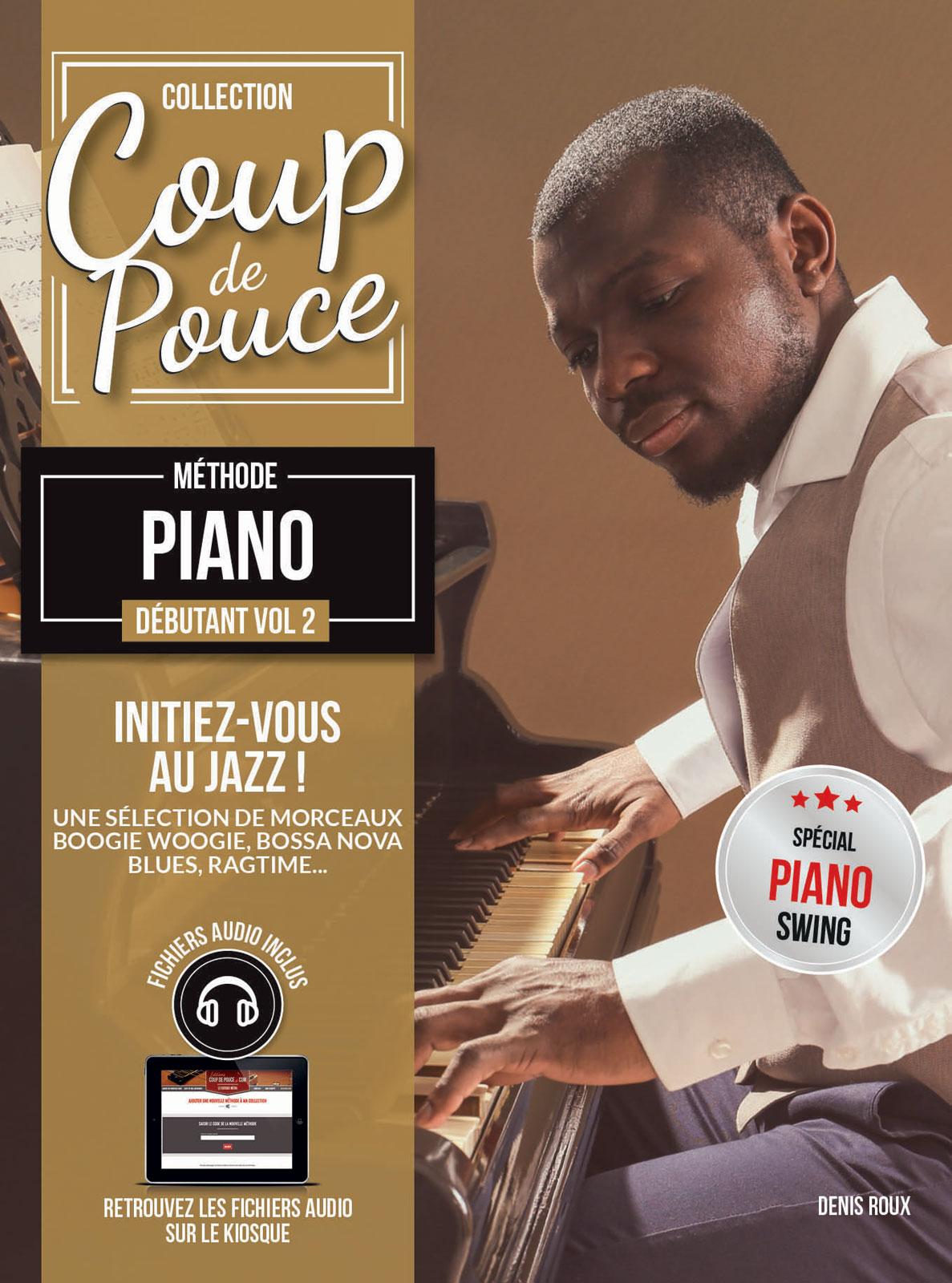 COUP DE POUCE DÉBUTANT PIANO VOL.2