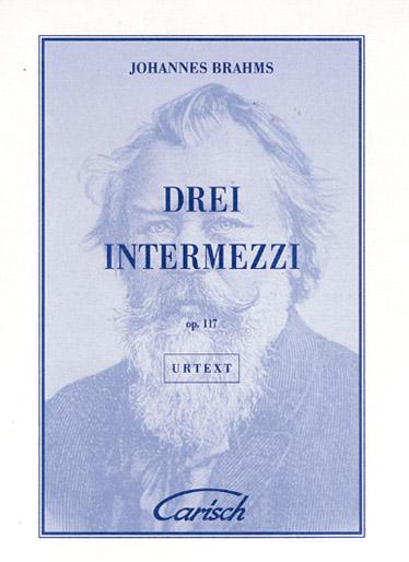 Brahms Johannes - 3 Intermezzi Op.117 - Piano
