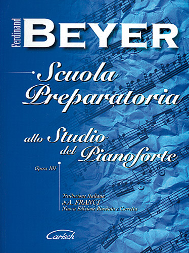 BEYER FERDINAND - SCUOLA PREPARATORIA OP.101 - PIANO