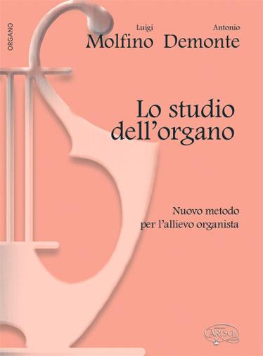 Molfino L. , Demonte A. - Lo Studio Dell'organo - Orgue, Clavecin, Harmonium