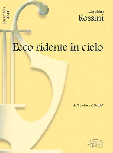 Carisch rossini gioachino <strong>ecco</strong> ridente in cielo piano voix tenor