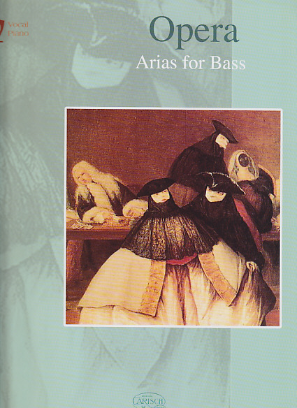 OPERA ARIAS FOR BASS - CHANT / PIANO