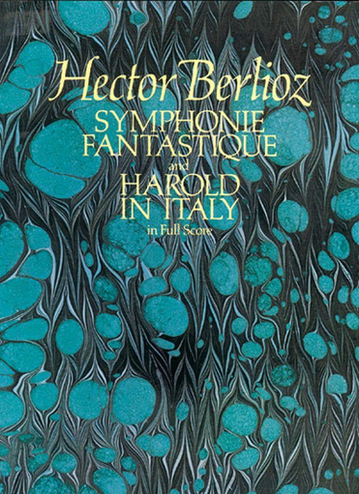 Berlioz H. - Symphonie Fantastique & Harold En Italie - Full Score