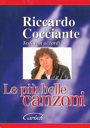 Cocciante Riccardo - Piu' Belle Canzoni - Paroles Et Accords