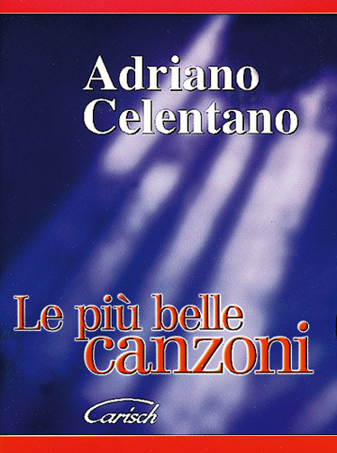 CELENTANO ADRIANO - PIU' BELLE ALBUM - PAROLES ET ACCORDS