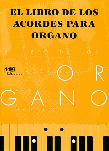 Libro De Los Acordes Organo - Orgue