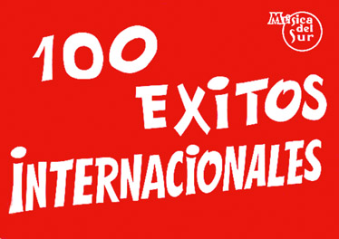 100 EXITOS INTERNACIONALES - PAROLES ET ACCORDS
