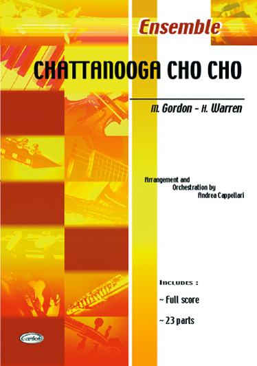 GORDON, WARREN - CHATTANOOGA CHO CHO - ENSEMBLE MUSICAL