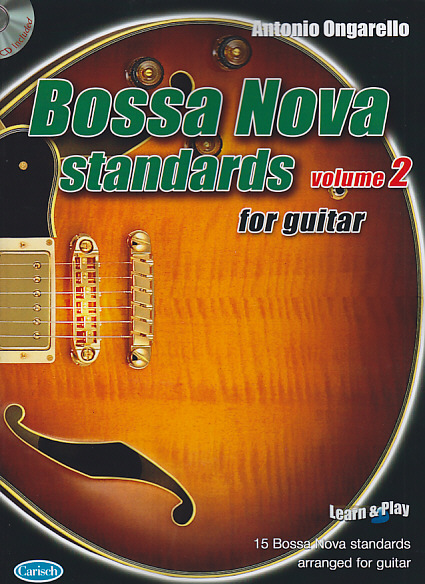 ONGARELLO ANTONIO - BOSSA NOVA STANDARDS FOR GUITAR VOL.2