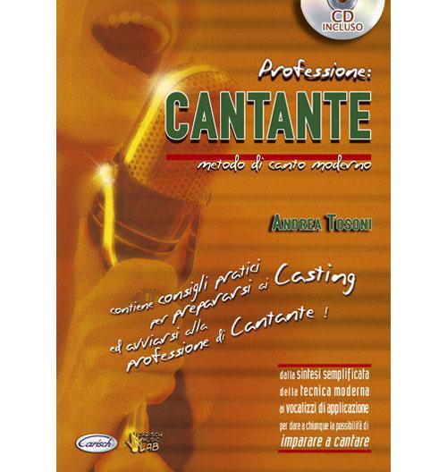 Methode - Tosoni Andrea - Professione Cantante + Cd - Chant