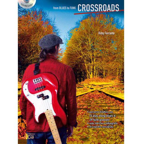 Methode - Ferrante Roby - Crossroads Blues Funk + Cd - Basse