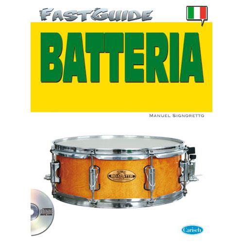 Signoretto Manuel - Fast Guide + Cd - Batterie